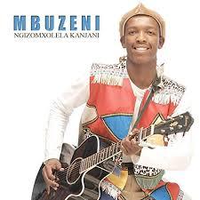 Mbuzeni – Kanti Injani