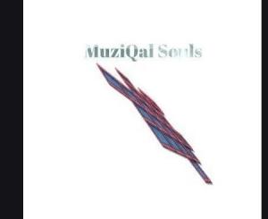 MuziQal Souls – Thandeka(Love Affair)