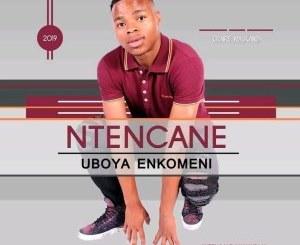 Ntencane – Induku Yechalaha [MP3]
