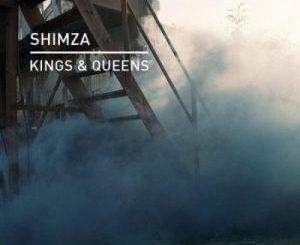 Shimza – Kings & Queens (Original Mix)