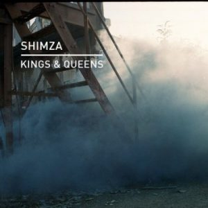 Shimza – Kings & Queens (Original Mix)