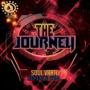 Soul Varti & Demented Soul – The Journey