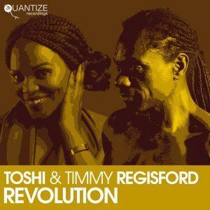 Toshi & Timmy Regisford – Revolution