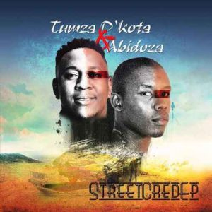 Tumza D'kota & Abidoza – Street Cred