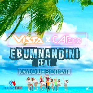 Vista & Catzico – Ebumnandini Ft. Kaylow & Bongani [MP3]
