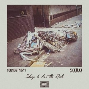 YoungstaCPT Ft. Stilo Magolide – Sleep Is For The Rich