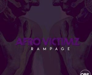 Afro Victimz – Rampage