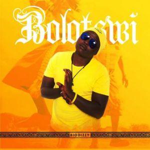 Biodizzy – Bolotswi