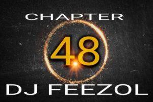DJ FeezoL – Chapter 48 2019 (The Yanos)