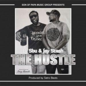 DJ Sbu & Jay Stash – The Hustle