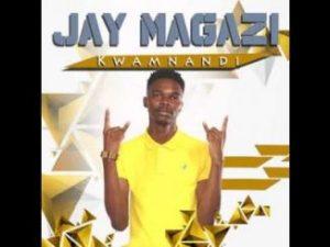 Jay Magazi – Kwamnandi