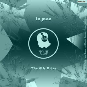 Lejazz – The 6th Drive (Original Mix)