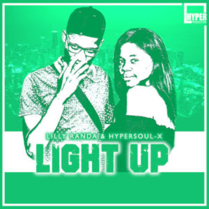 Lilly Randa & HyperSOUL-X – Light Up (Main Mix)