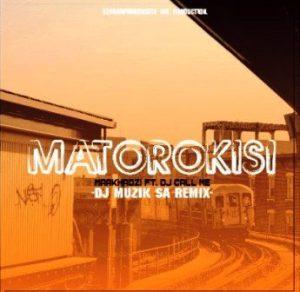 Makhadzi Ft. DJ Call Me – Matorokisi (DJ Muzik SA Remix)