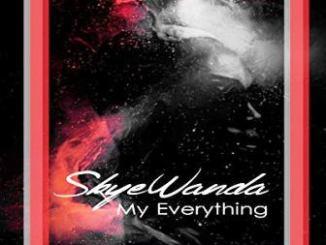 Skye Wanda – My Everything
