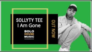 Sollyty Tee – I Am Gone (Original)