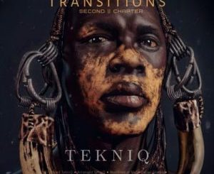 TekniQ – Transitions Second Chapter