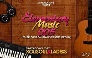 XoliSoul & LaDess (Music Fellas) – Elementary Music 005