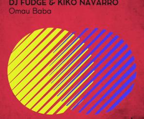 DJ Fudge & Kiko Navarro – Omau Baba