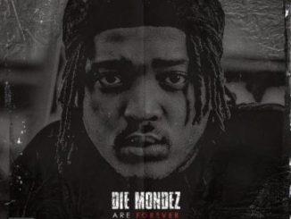 Die Mondez – Take My Soul Ft. 25K & Jody(BenchMarQ)
