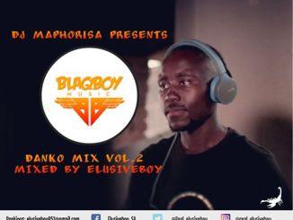 Dj Maphorisa – Danko Mix Vol.2 (Guest Mix By Elusiveboy SA)