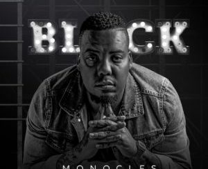 Monocles – My Heart Ft. NutownSoul & VidaSoul [MP3]