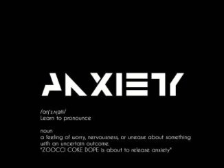 Zoocci Coke Dope – Anxiety (Cover Artwork & Tracklist)