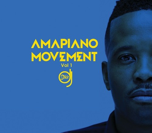 DJ Stokie – Amapiano Movement (Vol. 1)