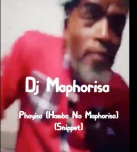 Dj Maphorisa – Phoyisa (Hamba No Maphorisa) (Snippet)