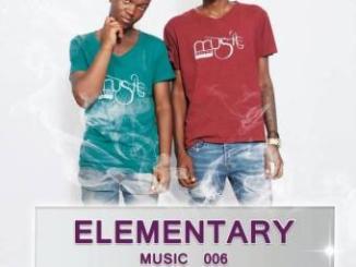 Xolisoul & LaDess – Elementary Music 006 (Khanyisile's Birthday Mix)
