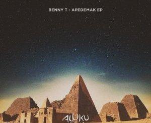 Benny T – Apedemak (Original Mix)