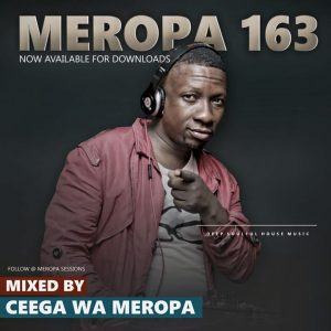 Ceega – Meropa 163 (January Chilled Exclusive Sound)