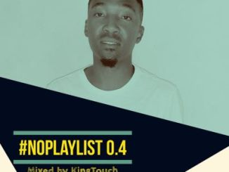 KingTouch – NoPlaylist 0.4 Mix