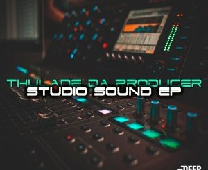 Thulane Da Producer – Studio Sound