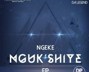 Ferro Music Group & Maplanka Da Legend – Ngeke Ngukshiye