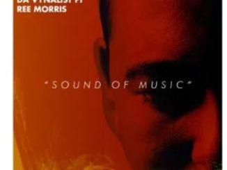 Brazo Wa Afrika & Da Vynalist – Sound of Music Ft. Ree Morris
