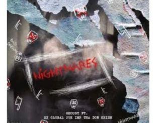 Ghoust – Nightmares Ft. Ex Global, Imp Tha Don, 25K & Krish
