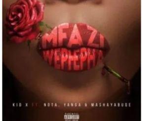 https://up.hiphopza.com/wp-content/uploads/2020/02/Kid_X_-_Mfazi_WePhepha.mp3