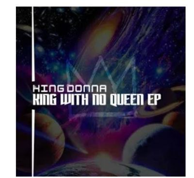 KingDonna – King With No Queen
