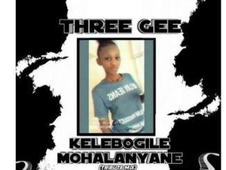 Three Gee – Kelebogile Mohalanyane (Tribute Mix)