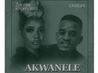 Zandie Khumalo & Lindani – Akwanele