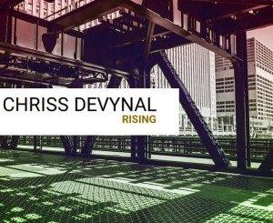 Chriss DeVynal – Rising