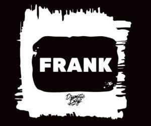 DrumeticBoyz – Frank