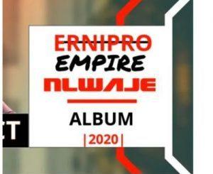 Ernipro Empire – Nlwaje
