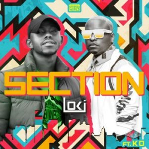 Loki – Section Ft. K.O