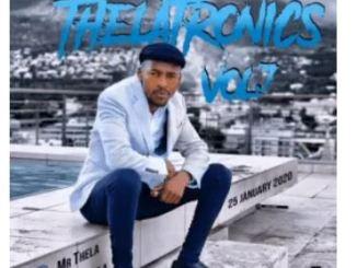 Mr Thela – Thelatronics Vol.7