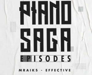 Mraiks Effective – Piano Saga Episodes