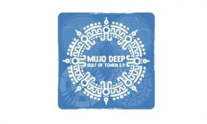EP: Mujo Deep – Gulf of Yemen
