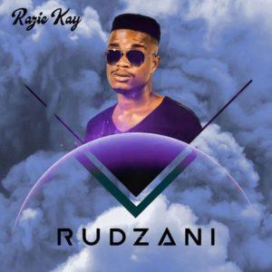 Razie Kay – Rudzani