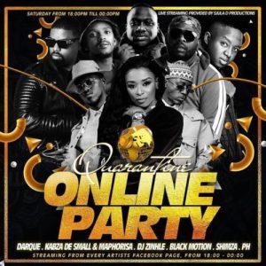 SA Quarantine Online Party Pt. 1 Ft. Kabza De Small, DJ Maphorisa, DJ Zinhle, Darque